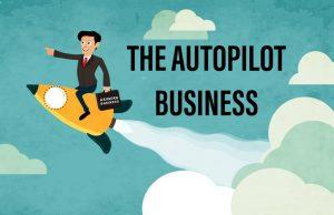 membangun bisnis autopilot