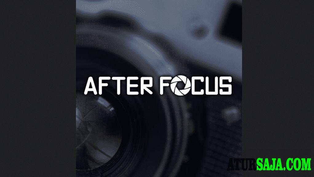 aplikasi kamera android autofocus afterfocus