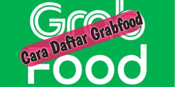 Cara Daftar Grabfood Online Tanpa Menggunakan Npwp Update
