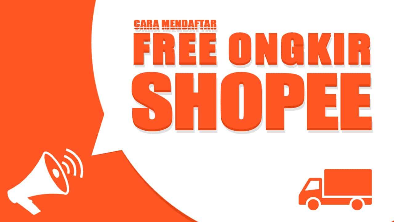 cara-daftar-gratis-ongkir-shopee