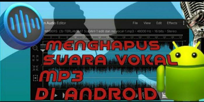 aplikasi penghilang vokal lagu di android