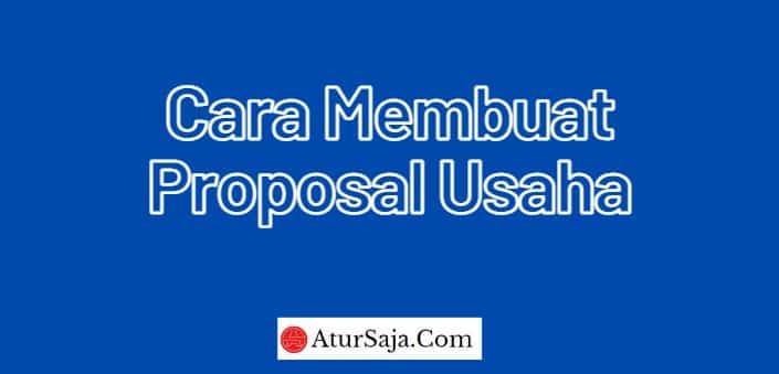 cara membuat proposal usaha