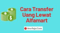 cara transfer uang lewat alfamart